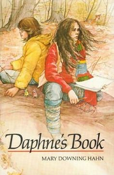 Daphne's Book by Mary Downing Hahn - I loved this book when I was a kid