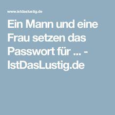 Ein Mann und eine Frau setzen das Passwort für ... - IstDasLustig.de