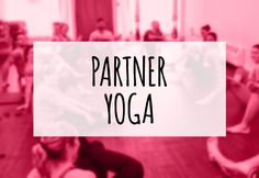 Looking for something fun for Valentine's Day? Why not try partner yoga?