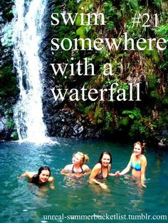 Swam under waterfalls in Hawaii... Personal favorite ..Seven sacred pools on Maui. (also showered under a waterfalls in Michigan on a camping trip..)