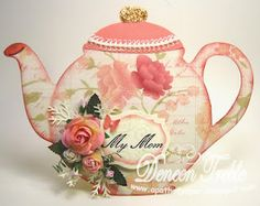Pastel Floral Teapot Card...with flower embellishments.