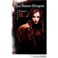 Boulimique des livres: Voici mon avis sur La statue dragon, tome 1 de M.K...