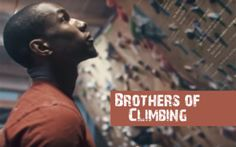 Brothers of Climbing – Challenging Stereotypes – Rock Climbers and Diversity