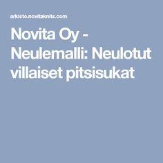 Novita Oy - Neulemalli: Neulotut villaiset pitsisukat