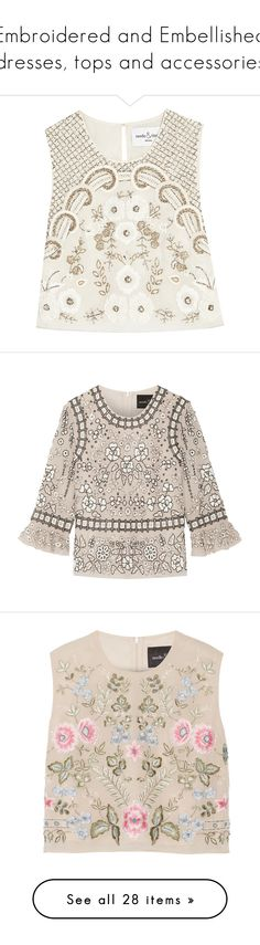 """""""Embroidered and Embellished dresses, tops and accessories"""" by lorika-borika on Polyvore featuring tops, crop top, shirts, white, white chiffon shirt, open back shirts, embellished crop top, open back top, open back crop top и victorian shirt"""
