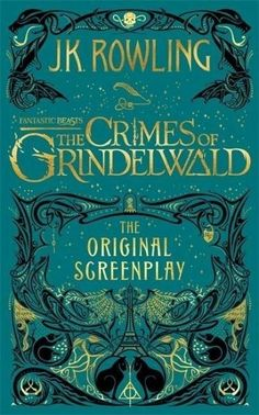 Find Fantastic Beasts: The Crimes of Grindelwald - The Original Screenplay at Michaels. At the end of Fantastic Beasts and Where to Find Them, the powerful dark wizard Gellert Grindelwald was captured in New York with the help of Newt Scamander. Jk Rowling Fantastic Beasts, Fantastic Beasts Book, Film Fantastic, Fantastic Beasts And Where To Find Them Book, Albus Dumbledore, Joanne K Rowling, Fantastic Beasts Grindelwald, Hogwarts, Thriller