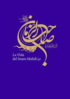 La Vida del Imam #Mahdi; El Salvador Prometido de la Religiones Monoteístas y el Doceavo Imam Inmaculado de Ahlul Bait (P)  #IslamOriente  Adquiera el texto en:http://ift.tt/2eqD91I