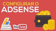 Como configurar o Google Adsense no YouTube e monetizar seu canal (2016)...