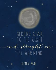 Peter Pan quote 8x10 print Straight on 'til by EverydayATLAS, $19.00