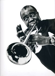 Louis Armstrong.. Arguably the best trumpet player of all time.