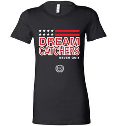 NOW available in our store: Dream Catchers Pa... Inspiration you can see, Motivation you can wear. Check it out here! http://impowerapparel.com/products/dream-catchers-patriot-ladies-t-shirt?utm_campaign=social_autopilot&utm_source=pin&utm_medium=pin
