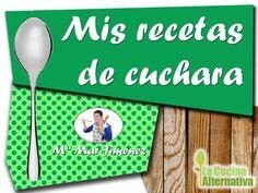 MIS RECETAS DE CUCHARA: mi libro digital gratuito. Solo por suscribirse a la Newsletter de La Cocina Alternativa http://www.lacocinaalternativa.com/