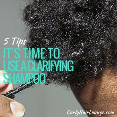 5 Tips on When To Use A Clarifying Shampoo
