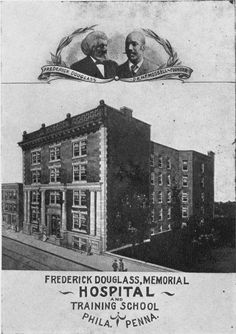 Frederick Douglass Memorial Hospital, the first black hosiptial in Philadelphia. The hospital was established in 1895 by Dr. Nathan Mossell.