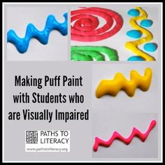 Puff paint can be used to make raised lines or tactile drawings.   Visit pinterest.com/wonderbabyorg/  for more Tactile & Sensory Fun ideas