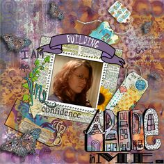 BUILDING CONFIDENCE: A little affirmation page for myself. I made this page with Believing is Seeing by Altered Amanda's Studio at Go Digital Scrapbooking.