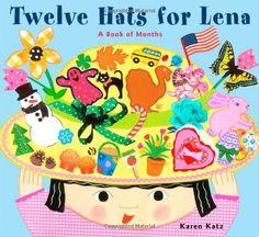 Twelve Hats for Lena : A Book of Months by Karen Katz,http://www.amazon.com/dp/0689848730/ref=cm_sw_r_pi_dp_gtyptb01HHQATNRE