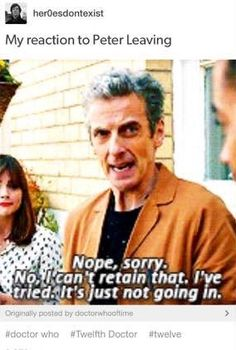 Yes. This is me right now. #petercapaldi #doctorwho