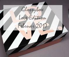 Glossybox - Love Edition - vom Februar 2017 February, World