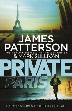 Private Paris - When Jack Morgan stops by Private's Paris office, he envisions a quick hello during an otherwise relaxing trip filled with fine food and sightseeing. But Jack is quickly pressed into duty after a call from one of his most important clients asking Private to track down his young granddaughter who is on the run from a brutal drug dealer.  As Jack scours the city, several members of Paris's cultural elite are found dead – murdered in shocking, symbolic fashion
