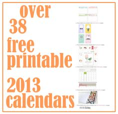 Just found awesome calendars for our home management binder!    FREE printable 2013 calendars  ➠ more than 38 amazing calendars ➠ ♥ mini calendars ♥ write-in calendars ♥ design calendars ♥ one page calendars ♥ 12 pages calendars ♥ planner calendars