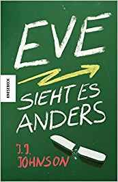 Eve sieht es anders: Amazon.de: J. J. Johnson, Maren Illinger: Bücher