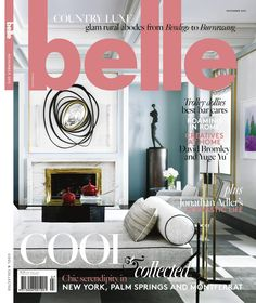 Buy Belle, November 2015 on our Newsstand or get the subscription to the digital magazine and read it anywhere, anytime. Belle Magazine, Cool Magazine, Fall Home Decor, Autumn Home, Home Decor Inspiration, Design Inspiration, Magazine Front Cover, Interiors Magazine, Cool Bars