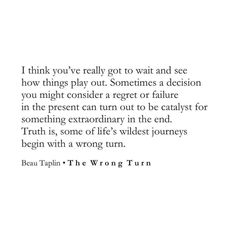 Posting the best poems by Beau Taplin. Pretty Words, Beautiful Words, Cool Words, Wise Words, Poetry Quotes, Mood Quotes, True Quotes, Positive Quotes, Beau Taplin Quotes