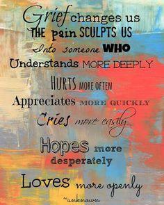Grief sculpts us.