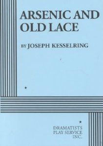 Arsenic and Old Lace : Joseph Kesselring : 9780822200659 High School Plays, Mystery Books, Books To Buy, Music Games, Letter Board, Joseph, Acting, Reading, Lace