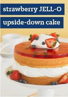Strawberry JELL-O Upside-Down Cake – Here's a twist on strawberry shortcake, and what an impressive twist it is—with layers of cake, JELL-O, COOL WHIP and fresh berries.