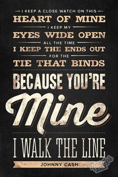 Walk the Line- Johnny Cash Country Music Quotes, Country Music Lyrics, Country Songs, Johnny Cash Lyrics, Johnny Cash Quotes, New Quotes, Lyric Quotes, Quotes To Live By, Truth Quotes