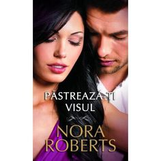 Seria Trilogia visului - Nora Roberts - Editura Litera Nora Roberts, Ebook Pdf, Brooklyn, Hollywood, Romantic, Movies, Movie Posters, Link, Books