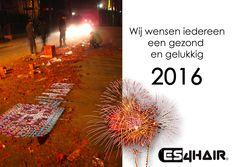 We willen iedereen bedanken voor het vertrouwen in Es4Hair en wensen iedereen een goed en vooral gezond 2016!
