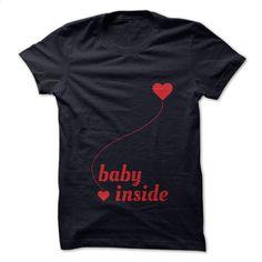 Baby inside T Shirt, Hoodie, Sweatshirts - t shirt design #Tshirt #style