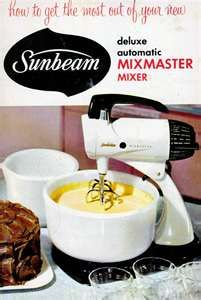 1950s SUNBEAM MIXMASTER   My mother used hers until she bought the chrome model in the 70's