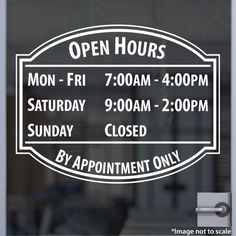 Our  High Quality Lowest Price 100% Custom Open Hour Signs add credibility and professionalism to your store front. Start your customer's first impression correctly by distinguishing yourself from the competitions! Made from quality Oracal 651 vinyl and s