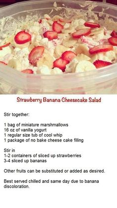 Strawberry Banana Cheesecake Salad Add the cheesecake straight from the box. After all have been mixed together, refrigerate.: Strawberry Banana Cheesecake Salad Add the cheesecake straight from the box. After all have been mixed together, refrigerate. Easy Desserts, Delicious Desserts, Dessert Recipes, Yummy Food, Tasty, Heart Healthy Desserts, Fluff Desserts, Jello Desserts, Cold Desserts