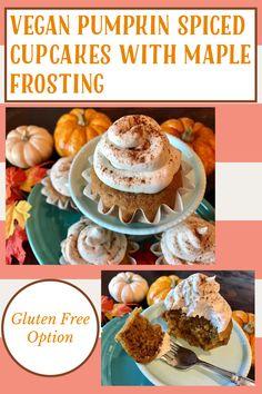Gluten Free Pumpkin, Vegan Pumpkin, Canned Pumpkin, Pumpkin Spice Cupcakes, Pumpkin Pie Spice, My Recipes, Dessert Recipes, Favorite Recipes, Maple Frosting