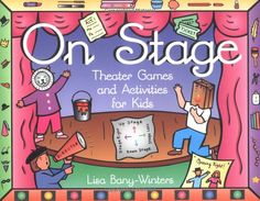 I've used a lot of the activities in this book for my classes. It was one of the first books that I bought when I first started teaching acting classes for children.