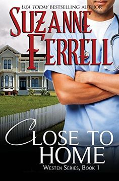 Close To Home (Westen Series) by Suzanne Ferrell https://smile.amazon.com/dp/1482524023/ref=cm_sw_r_pi_dp_x_HcPfzbHSRCC8N