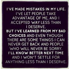 Oh, this is perfect. This is exactly what I feel about my life, about the mistake of letting them in, only to betray me completely. I have learned. I am wary. I will not settle for anything less than I deserve.