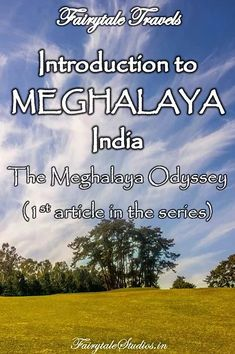 The Meghalaya Odyssey - Introduction to Meghalaya | Meghalaya is one of the most beautiful states of India. Blessed with amazing natural beauty, countless waterfalls, crystal clear rivers and interesting culture, get introduced to Meghalaya in this article. -- Tanks that Get Around is an online store offering a selection of funny travel clothes for world explorers. Check out www.tanksthatgetaround.com for funny travel tank tops and more travel destination guides!