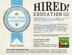 Save the date for a personal branding and network event, presented by Hired! Education.
