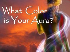 What is The Color of Your Aura? Take this quiz and find out.