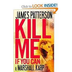 Patterson inserts a twist in this one.  Easy to read and entertaining.