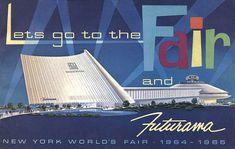 New York Worlds Fair 1964 poster - Google Search