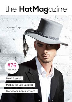 87716e56192fb Hat by Gladys Tamez Millinery +++ In this issue a.o. Men s Special with  Magill