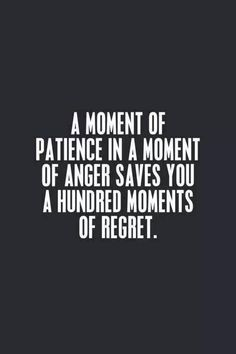 Don't regret the words you say in anger, think positive, be positive, or be silent. Motivacional Quotes, Quotable Quotes, Words Quotes, Funny Quotes, Sayings, Qoutes, Anger Quotes, Funny Patience Quotes, Quotes About Anger