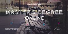 9 Legit Master's Degrees You Can Now Earn Completely Online — Class Central